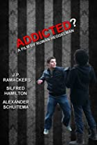 Image of Addicted?