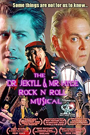 The Dr. Jekyll & Mr. Hyde Rock 'n Roll Musical (2003)