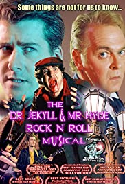 The Dr. Jekyll & Mr. Hyde Rock 'n Roll Musical Poster