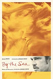 By the Sea (2015) Poster - Movie Forum, Cast, Reviews