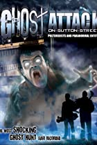 Image of Ghost Attack on Sutton Street: Poltergeists and Paranormal Entities