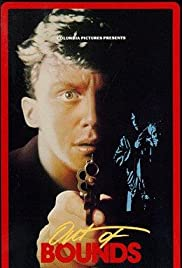 Out of Bounds (1986) Poster - Movie Forum, Cast, Reviews