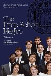 The Prep School Negro Poster
