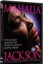 Mahalia Jackson: The Power and the Glory Poster