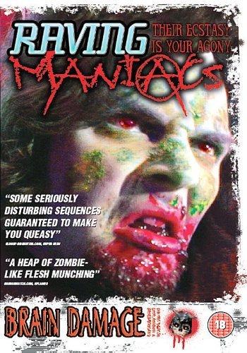 Raving Maniacs (2005)