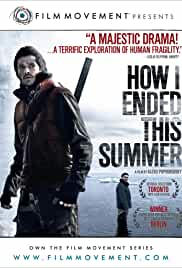 How I Ended This Summer Filmplakat