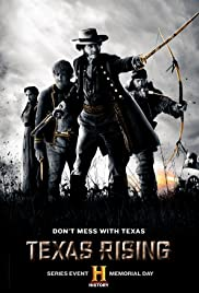 Texas Rising Poster - TV Show Forum, Cast, Reviews