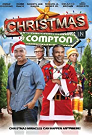 Christmas in Compton (2012) Poster - Movie Forum, Cast, Reviews