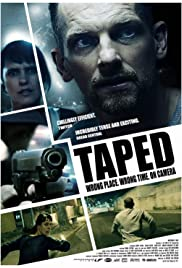 Taped (2012) Poster - Movie Forum, Cast, Reviews