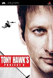 Tony Hawk's Project 8 (2006) Poster - Movie Forum, Cast, Reviews