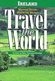 Travel the World: Ireland - Western Ireland, Dublin and Belfast Poster
