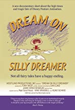 Dream on Silly Dreamer