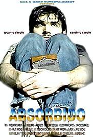 Absorbido Poster