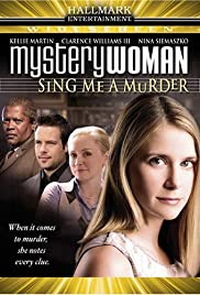 Mystery Woman: Sing Me a Murder (2005) Poster - Movie Forum, Cast, Reviews