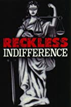 Image of Reckless Indifference