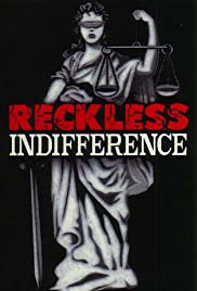 Reckless Indifference(2000) Poster - Movie Forum, Cast, Reviews