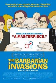 The Barbarian Invasions Pelicula Poster
