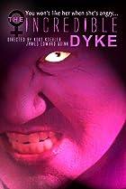 Image of The Incredible Dyke