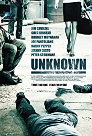 Unknown (2006) Poster - Movie Forum, Cast, Reviews