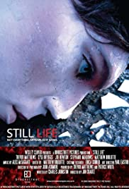 Still Life (2005) Poster - Movie Forum, Cast, Reviews