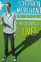 Image of Stephen Merchant: Hello Ladies... Live!