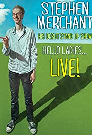 Stephen Merchant: Hello Ladies... Live! (2011) Poster - Movie Forum, Cast, Reviews