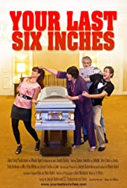 Your Last Six Inches Poster
