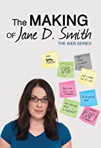 The Making of Jane D. Smith