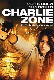 Charlie Zone(2011) Poster - Movie Forum, Cast, Reviews