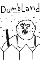Image of DumbLand