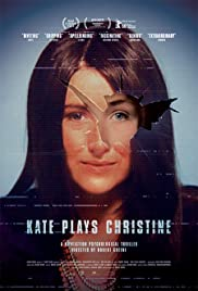 Kate Plays Christine (2016) Poster - Movie Forum, Cast, Reviews