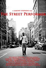 The Street Performer (2011) Poster - Movie Forum, Cast, Reviews