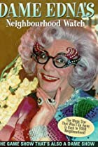 Image of Dame Edna's Neighbourhood Watch