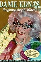 Image of Dame Edna's Neighbourhood Watch