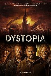 Dystopia Poster - TV Show Forum, Cast, Reviews