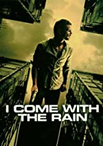 I Come with the Rain(2009)