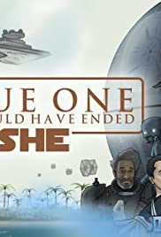 How Rogue One Should Have Ended Poster