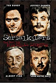 Serial Killers: The Real Life Hannibal Lecters (2001) Poster - Movie Forum, Cast, Reviews