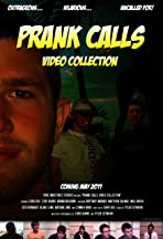Prank Calls: Video Collection