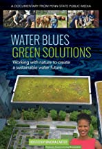 Water Blues: Green Solutions