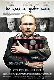 He Was a Quiet Man(2007) Poster - Movie Forum, Cast, Reviews