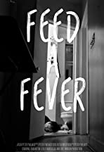 Feed a Fever