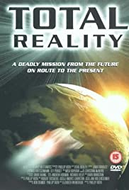 Total Reality (1997) Poster - Movie Forum, Cast, Reviews