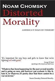 Noam Chomsky: Distorted Morality(2003) Poster - Movie Forum, Cast, Reviews