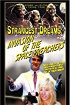 Image of Strangest Dreams: Invasion of the Space Preachers