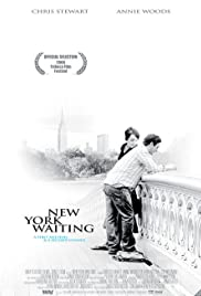New York Waiting (2006) Poster - Movie Forum, Cast, Reviews