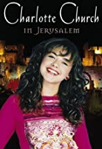 Charlotte Church Live from Jerusalem