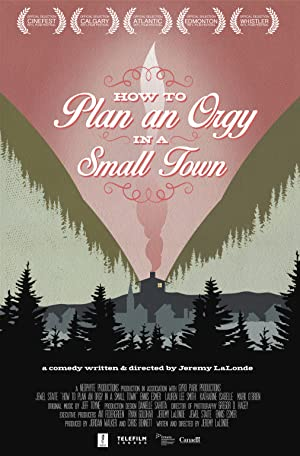 How to Plan an Orgy in a Small Town Pelicula Poster