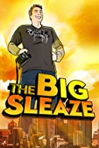 Image of The Big Sleaze