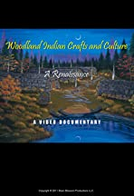 Woodland Indian Crafts and Culture: A Renaissance